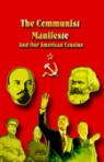 The Communist Manifesto and Our American Cousins